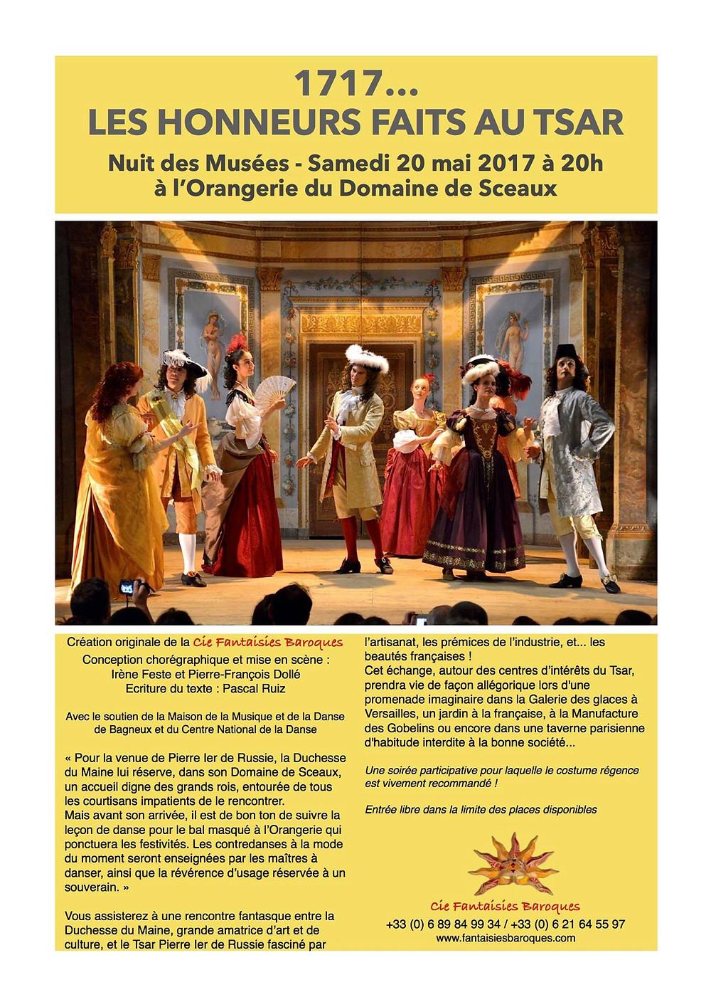 """Création de la Cie Fantaisies Baroques à l'occasion de la Nuit des Musées au Domaine de Sceaux : """"1717, Les Honneurs faits au Tsar""""."""