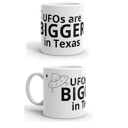 UFOs are BIGGER in Texas B&W Mug