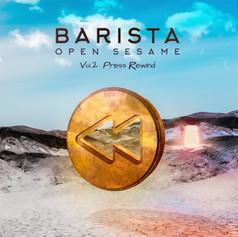 Barista - Open Sesame Vol:2 Press Rewind