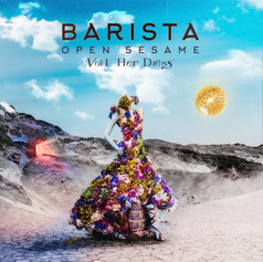 Barista - Open Sesame Vol:1 Her Dress