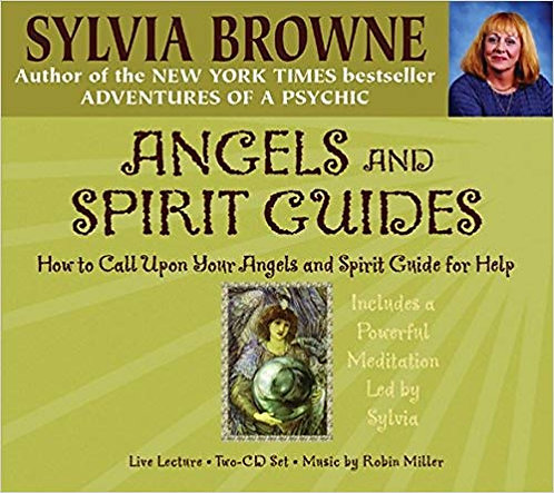Angels & Spirit Guides How To Call Upon Your Angels and Spirit Guides for Help