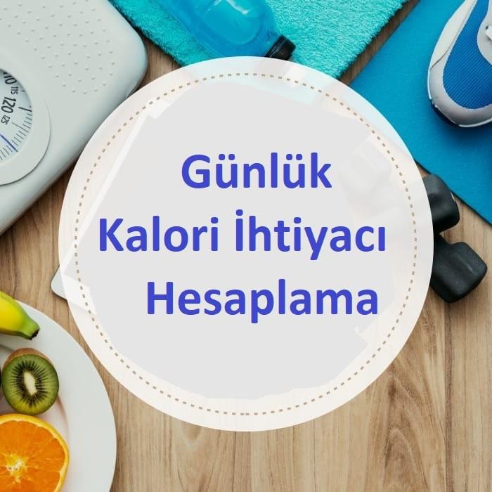 günlük kalori ihtiyacı hesaplama, günlük kalori ihtiyacı, kilo almak için günlük kalori ihtiyacı