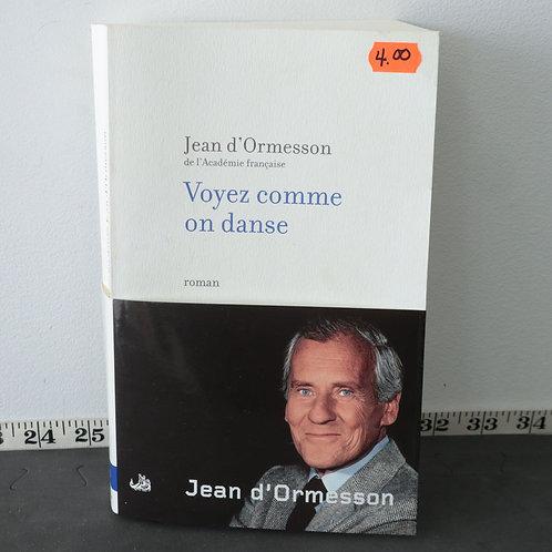 Voyez Comme On Danse - Jean d'Ormesson