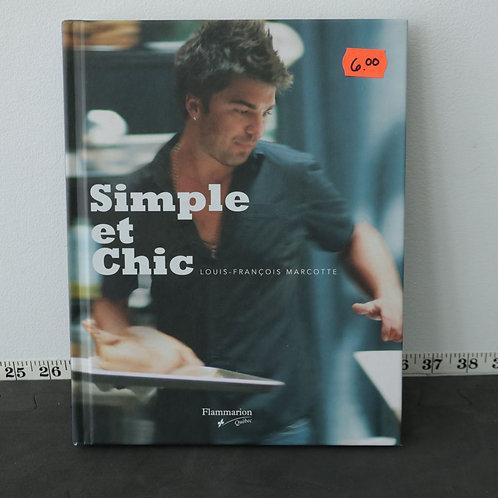Simple et Chic - Louis François Marcotte