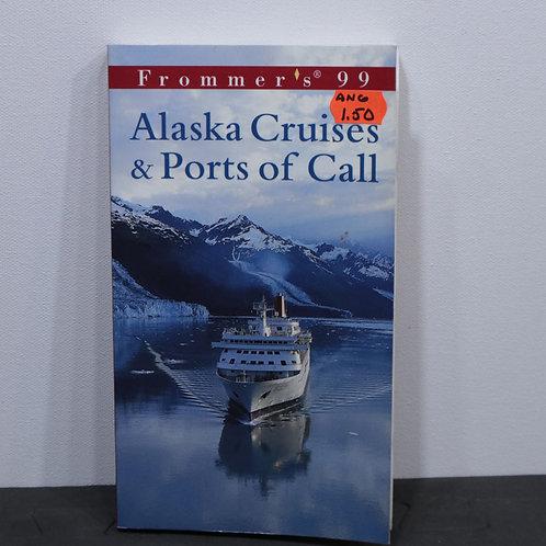 Alaska Cruises & Ports of Call (anglais)