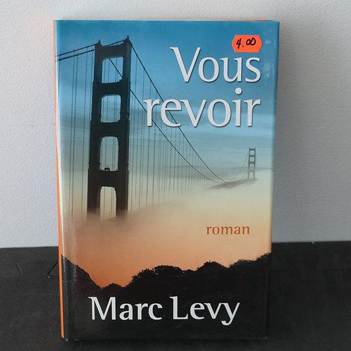 Vous Revoir - Marc Levy