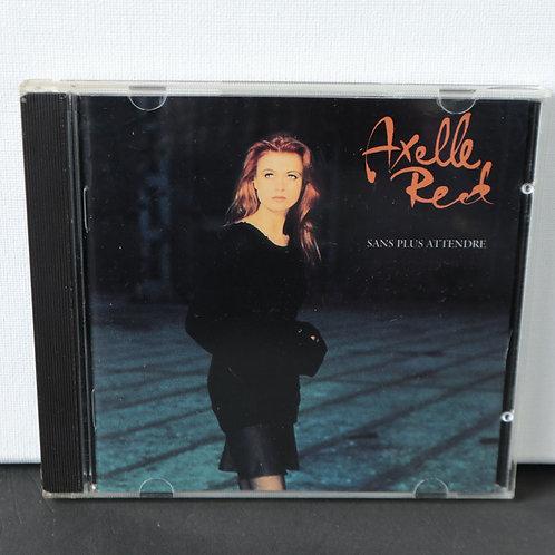 Axelle Reed - Sans Plus Attendre