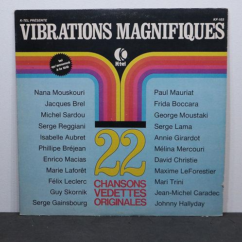 Vibrations magnifiques