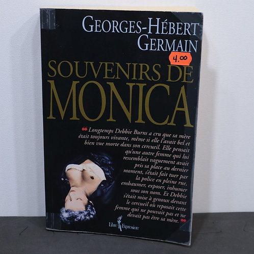Souvenirs de Monica/ Georges-Hébert Germain