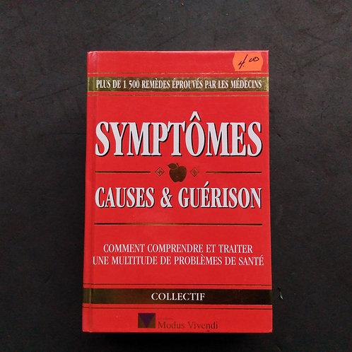 Symptômes Causes & Guérison