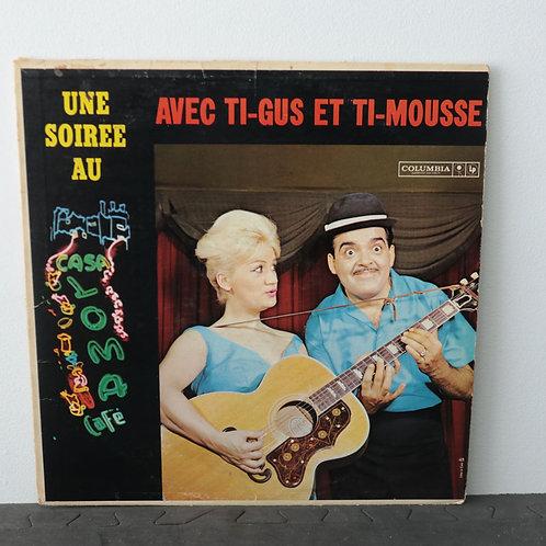 Une Soirée avec Ti-Gus et Ti-Mousse