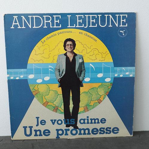 André Lejeune - Je vous aime Une Promesse
