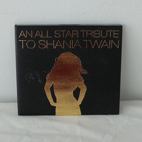 An all star tribune to Shania Twain