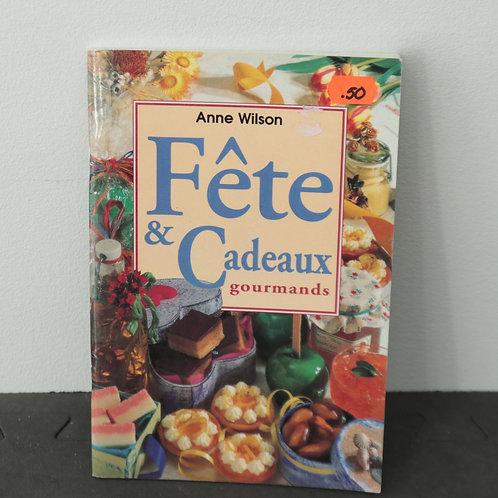 Fête et Cadeaux gourmands - Anne Wilson