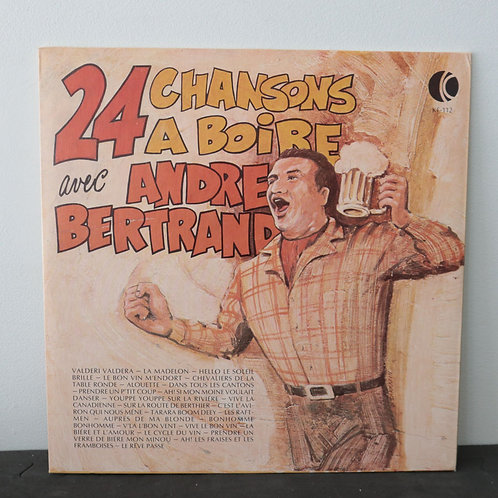 André Bertrand - 24 chansons à boire