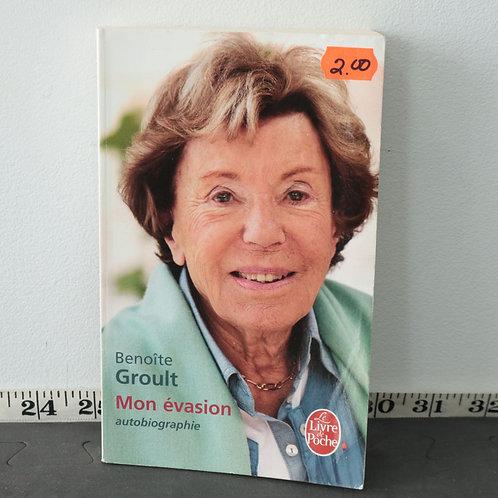 Benoîte Groult - Mon Évasion