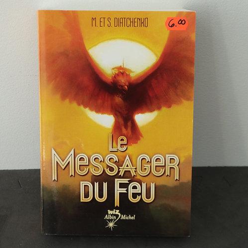 Le Messager du Feu - M. et S. Diatchenko