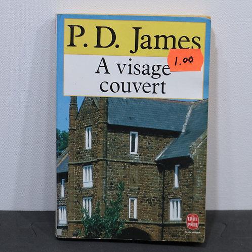 A visage couvert/ P.D James
