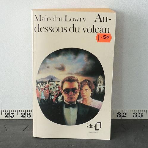 Au Dessous du Volcan - Malcolm Lowry