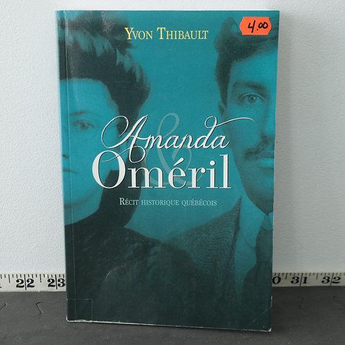 Amanda Oméril - Yvon Thibault