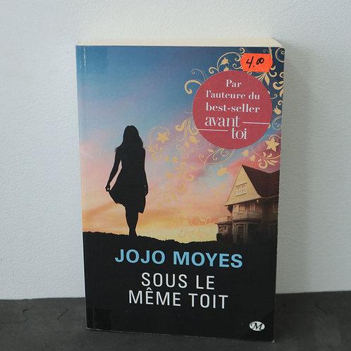 Sous la même toit - Jojo Moyes