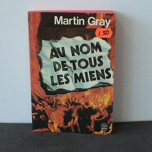 Au nom de tous les miens / Martin Gray
