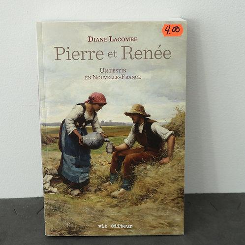 Pierre et Renée - Diane Lacombe