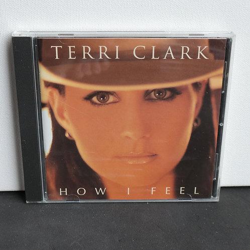 Terri Clark - How I Feel