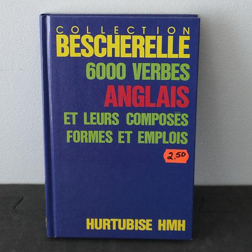 Bescherelle - 6000 Verbes Anglais
