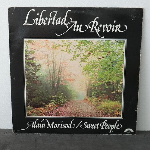 Alain Morisod/Sweet People - Libertad Au Revoir