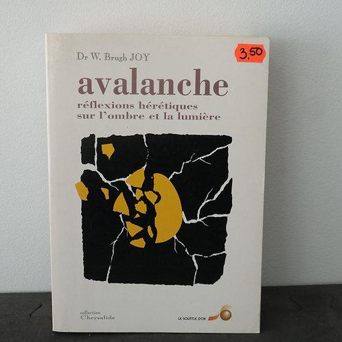 Avalanche - Dr. W. Brugh Joy