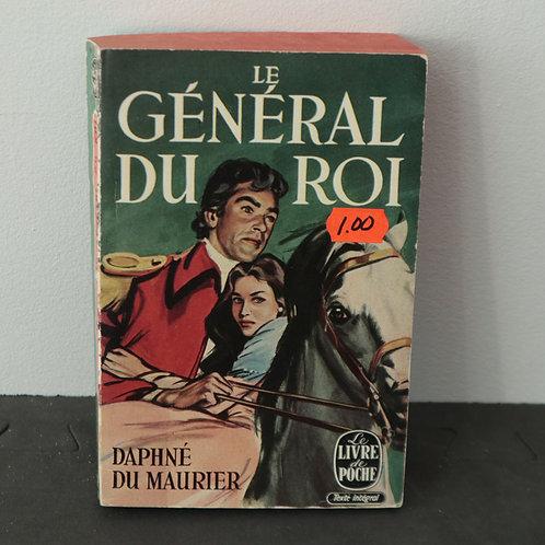 Le Général Du Roi - Daphné Du Maurier