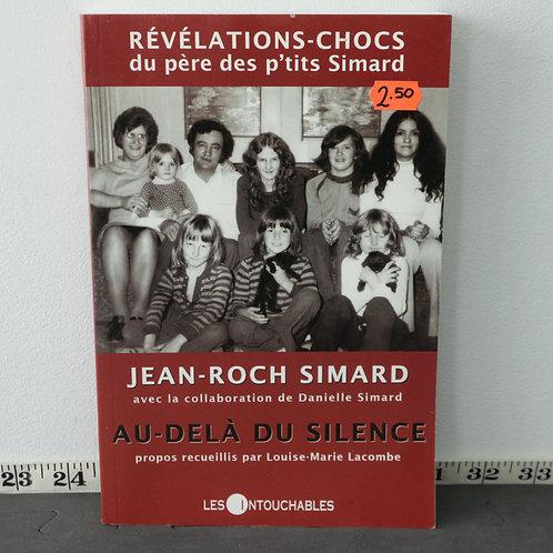 Au-Delà Du Silence - Jean-Roch Simard