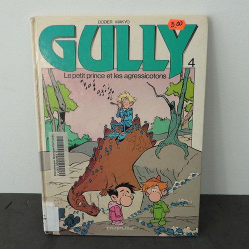 Gully - Le petit prince et les agressicotons
