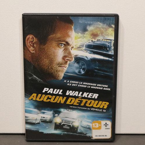 Aucun Détour - Paul Walker