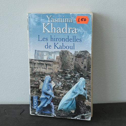 Yasmina Khadra - Les hirondelles de Kaboul