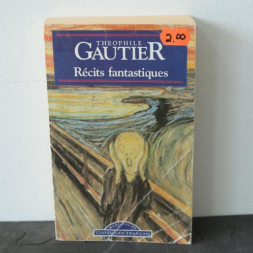 Théophile Gauthier - Récits fantastiques