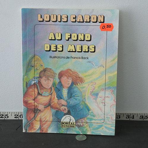 Au Fond des Mers - Louis Caron