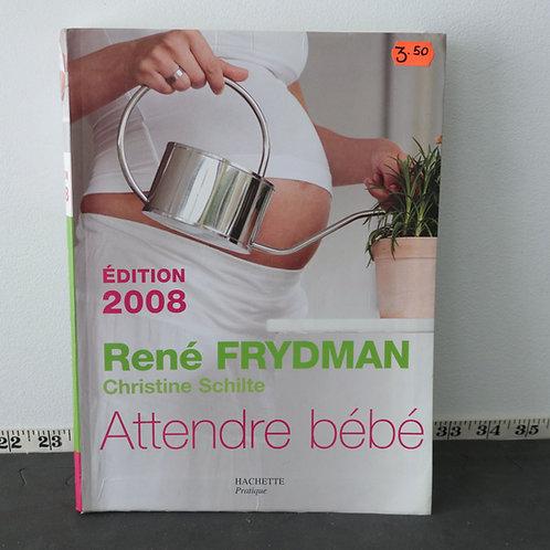 Attendre Bébé - René Frydman