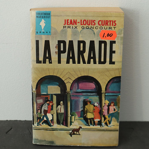 La Parade - Jean-Louis Curtis
