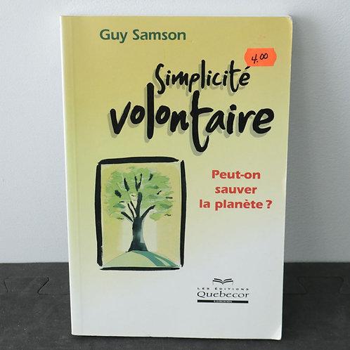 Simplicité Volontaire - Guy Samson