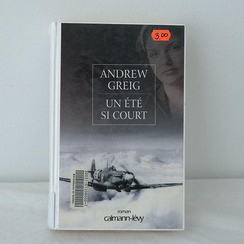Un été si court - Andrew Greig