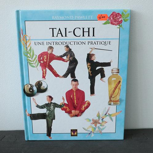TAI-CHI (une introduction pratique)