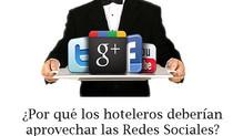¿Por qué los hoteleros deberían aprovechar las Redes Sociales?
