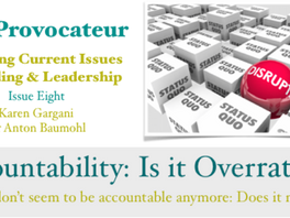 Accountability: Is it Overrated ?