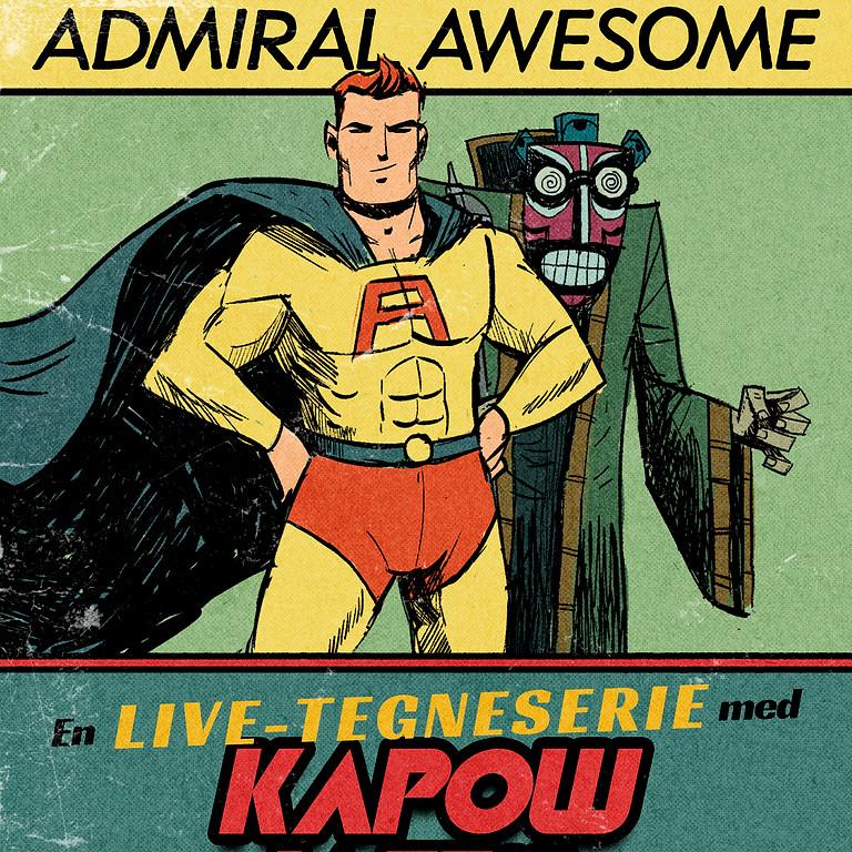 Admiral Awesome - Kapow Jazz