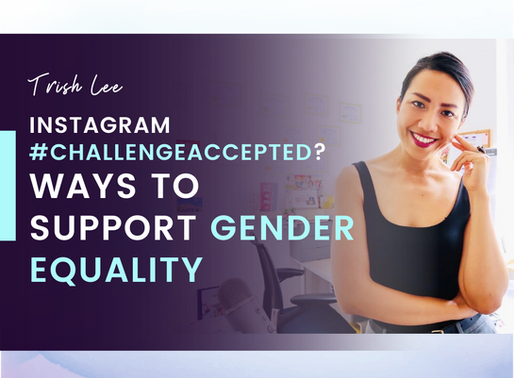 What Is #ChallengeAccepted On IG? (And Practical Ways To Support Gender Equality)