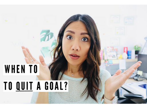 How do I know it's time to quit a goal?