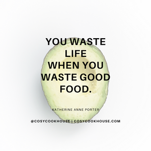 you waste life when you waste good food
