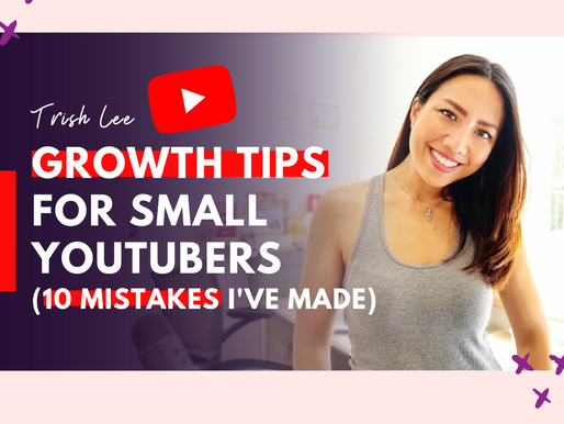 How To Grow As A Small YouTuber (The 10 Mistakes I Made)